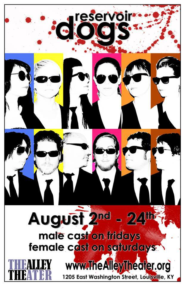 """The Alley Presents """"Reservoir Dogs"""" with Male AND Female Casts, and You Probably Should See Them Both"""